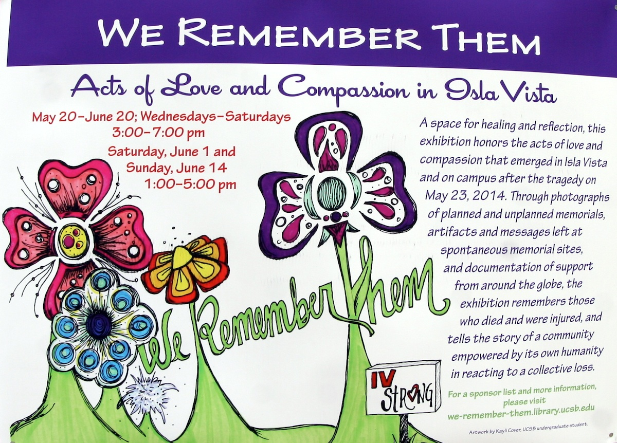 "Memorial exhibition, ""We Remember Them: Acts of Love and Compassion in Isla Vista"" Street view 